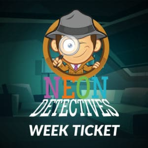 Neon Detectives Week Ticket
